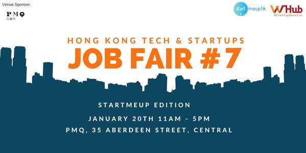 W Hub's HK Tech & Startups Job Fair #7 - 5 events you can't miss at StartmeupHK Festival 2017